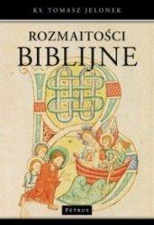 Rozmaitości biblijne ks Tomasz Jelonek