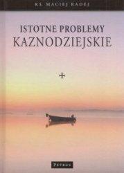 Istotne problemy kaznodziejskie Maciej Radej