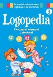 Logopedia Ćwiczenia i wierszyki z głoskami sz, cz, dż, ż, rz