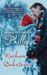 Kocham bohaterów Susan Elizabeth Phillips