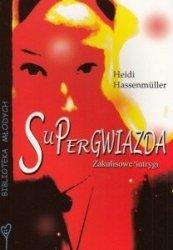 Supergwiazda Zakulisowe intrygi Heidi Hassenműller