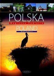 Polska. Poland. Magiczne Podlasie Paweł Fabijański