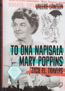 To ona napisała Mary Poppins. Życie P. L. Travers Valerie Lavson
