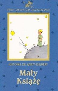 Mały Książę Perły Literatury Młodzieżowej Antoine de Saint-Exupery