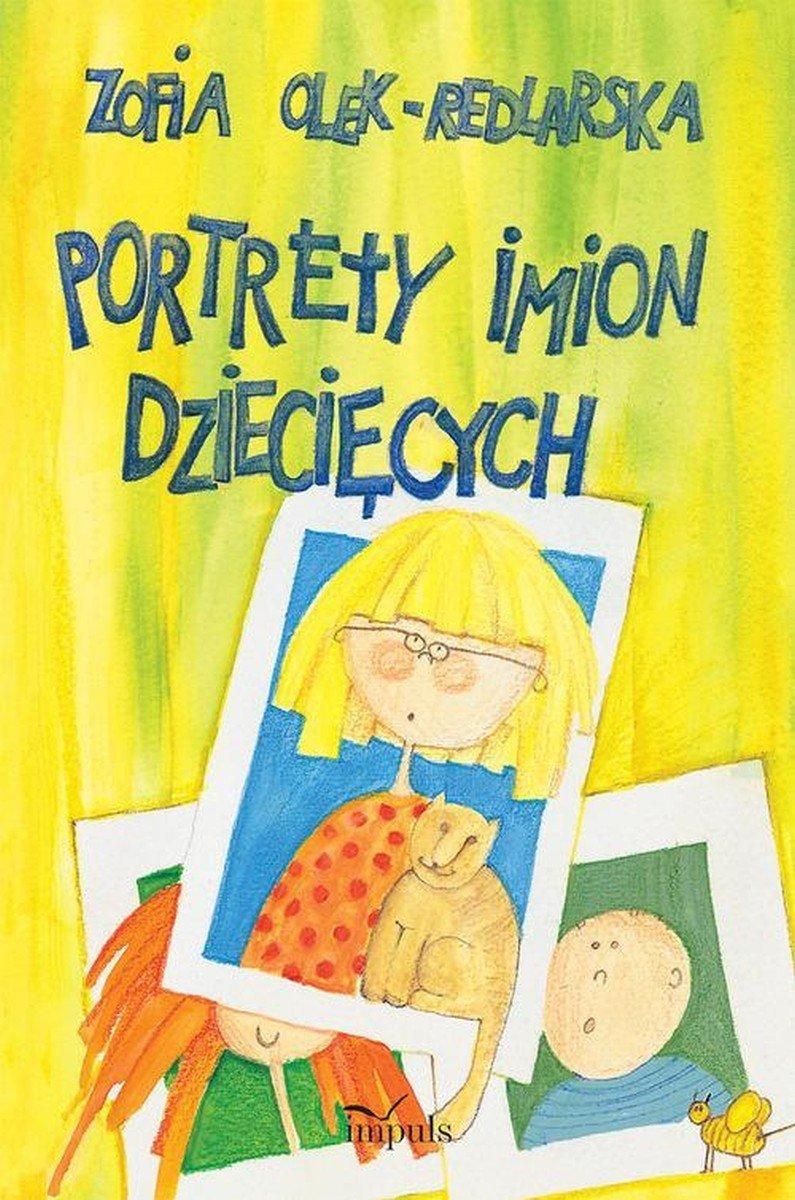 Portrety imion dziecięcych Zofia Olek - Redlarska