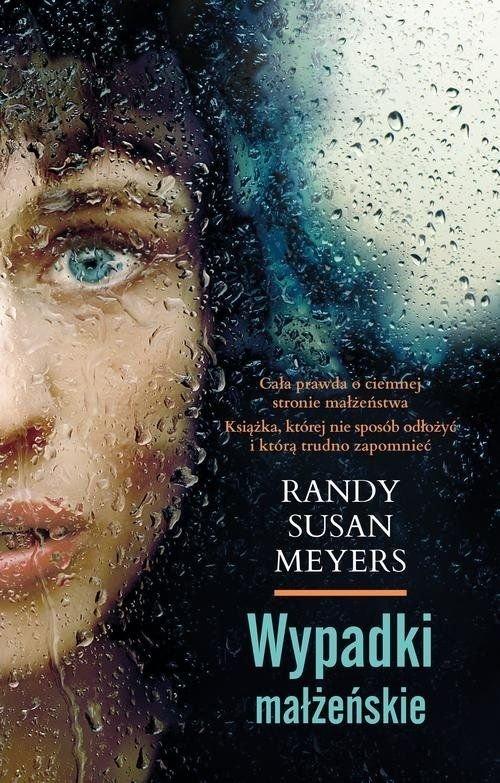 Wypadki małżeńskie Randy Susan Meyers