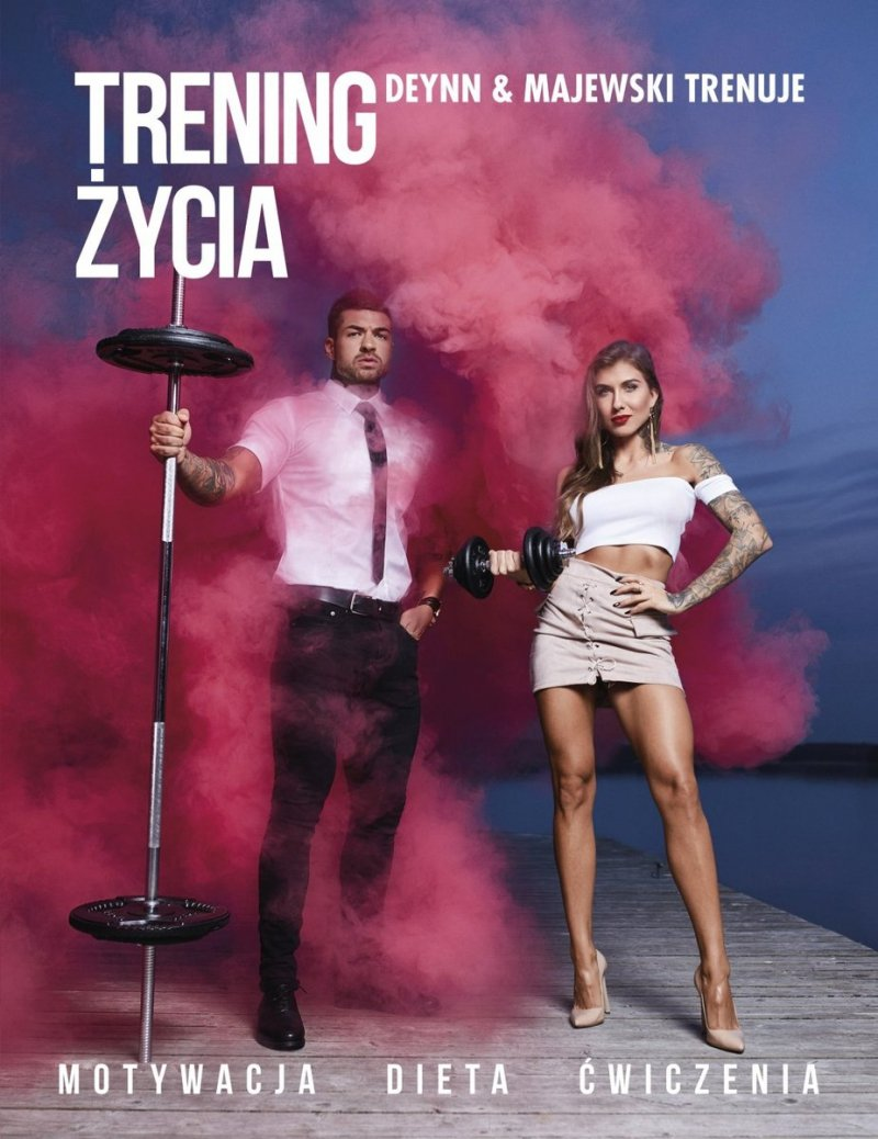 Trening życia Deynn & Majewski trenuje Daniel Majewski Marita Surma
