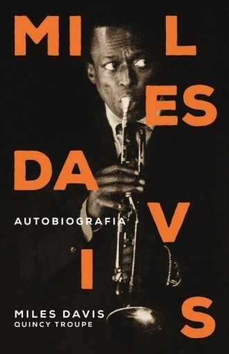 Miles Davis Autobiografia Miles Davis, Quincy Troupe