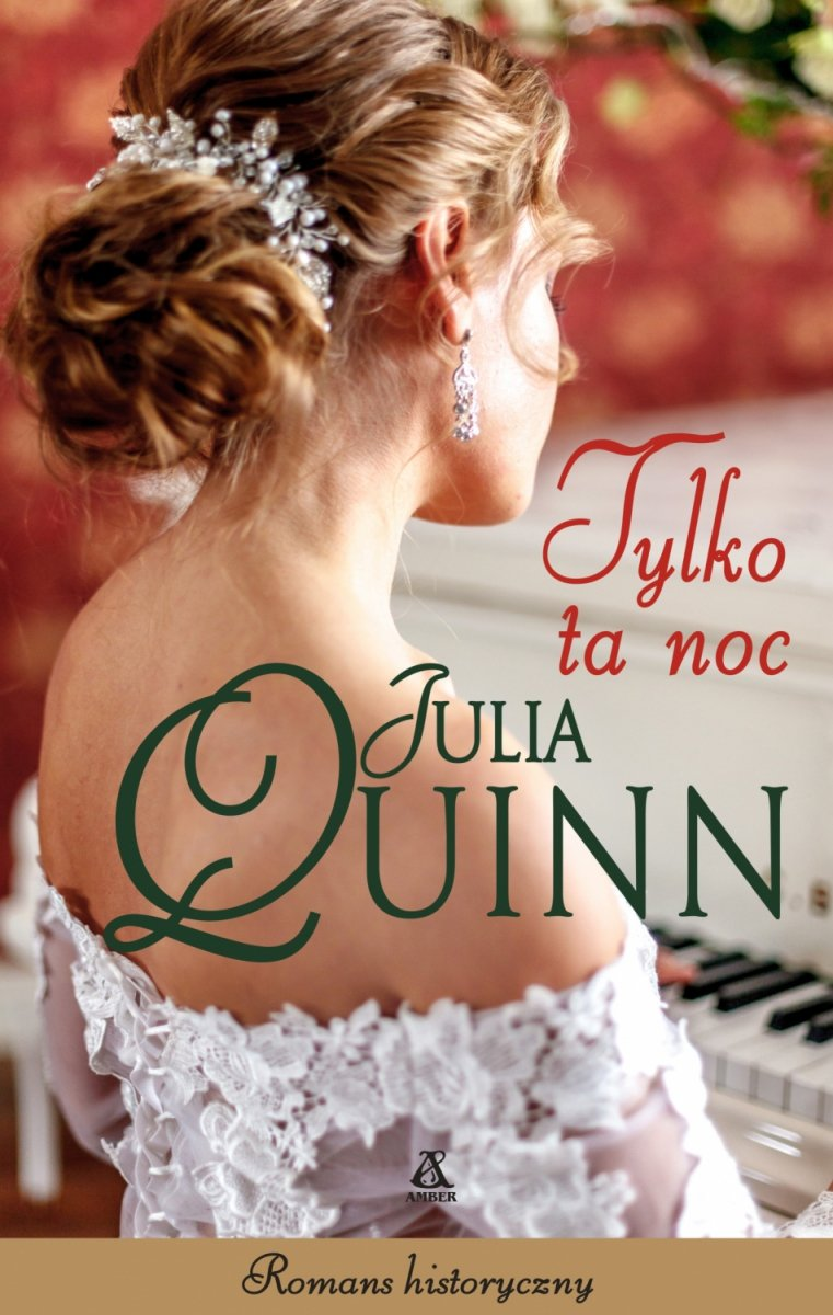Tylko ta noc Julia Quinn