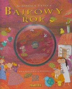Bajkowy Rok (+ CD) Agnieszka Tyszka