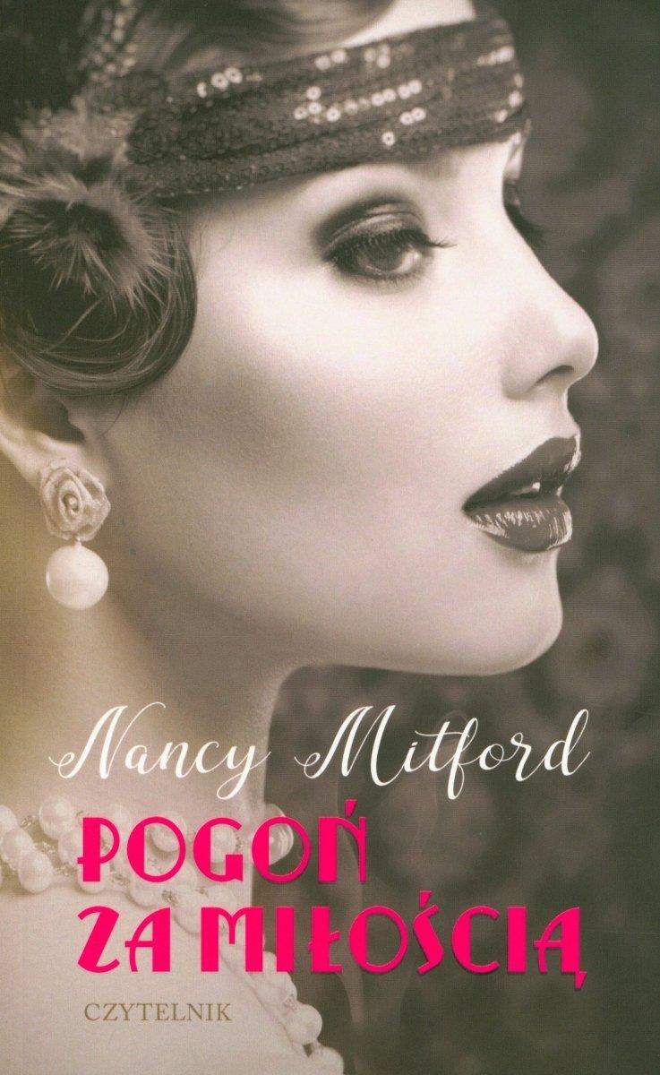 Pogoń za miłością Nancy Mitford