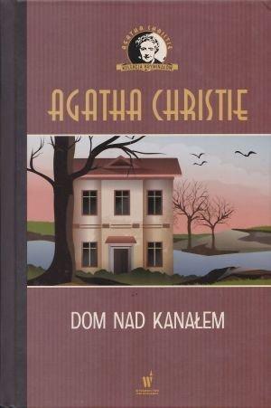 Dom nad Kanałem Kolekcja kryminałów nr 85 Agatha Christie