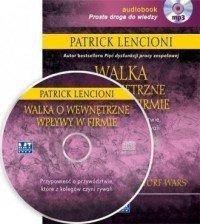 Walka o wewnętrzne wpływy w firmie (audiobook CD mp3)  Patrick Lencioni