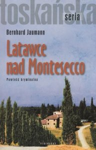 Latawce nad Montesecco Bernhard Jaumann