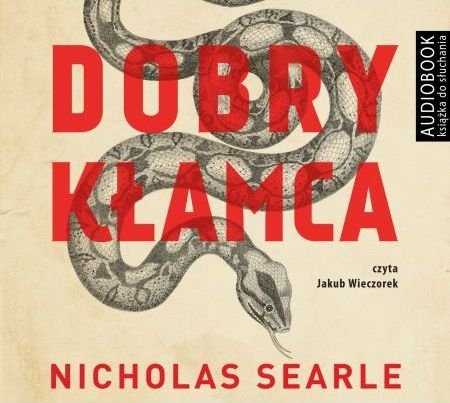Dobry kłamca Nicholas Searle Audiobook mp3