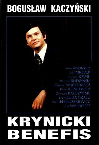 Krynicki benefis Bogusław Kaczyński