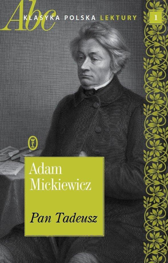 Pan Tadeusz Adam Mickiewicz ABC Klasyka polska Lektury