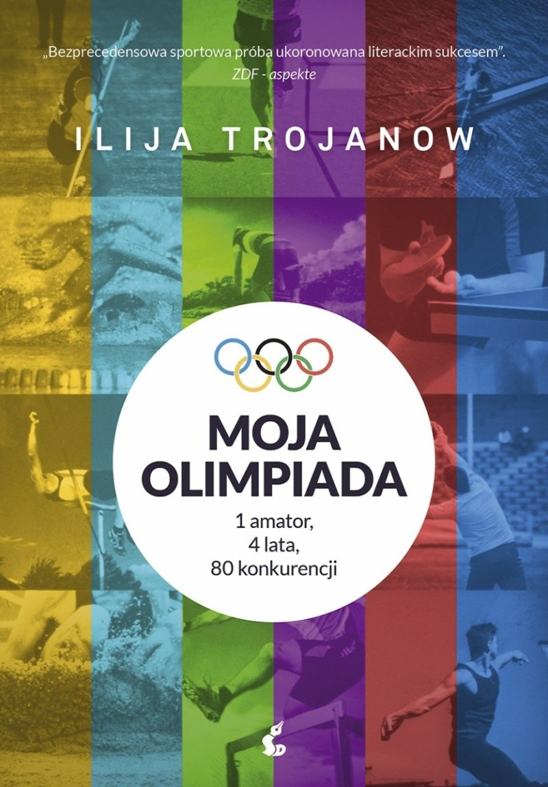 Moja olimpiada 1 amator 4 lata 80 konkurencji Ilija Trojanow