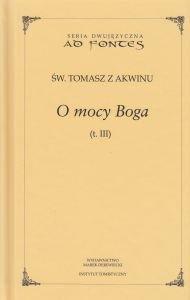 O mocy Boga Tom III Seria dwujęzyczna św Tomasz z Akwinu