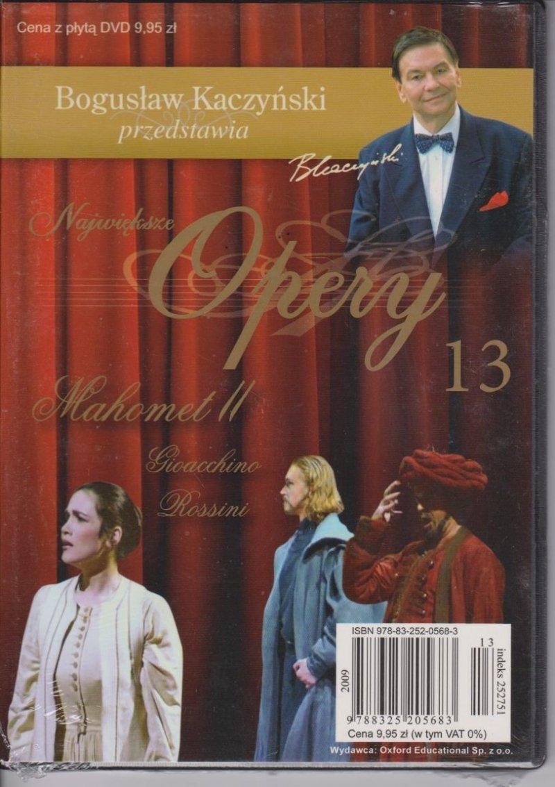 Mahomet II Największe opery cz. 13 Bogusław Kaczyński przedstawia DVD