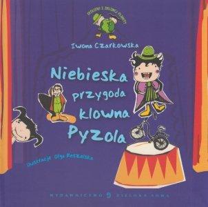 Niebieska przygoda klowna Pyzola Iwona Czarkowska