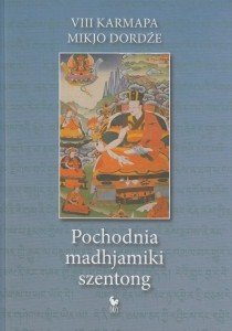Pochodnia madhjamiki szentong VIII Karmapa Mikjo Dordźe