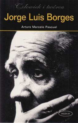 Jorge Luis Borges Arturo Marcelo Pascual