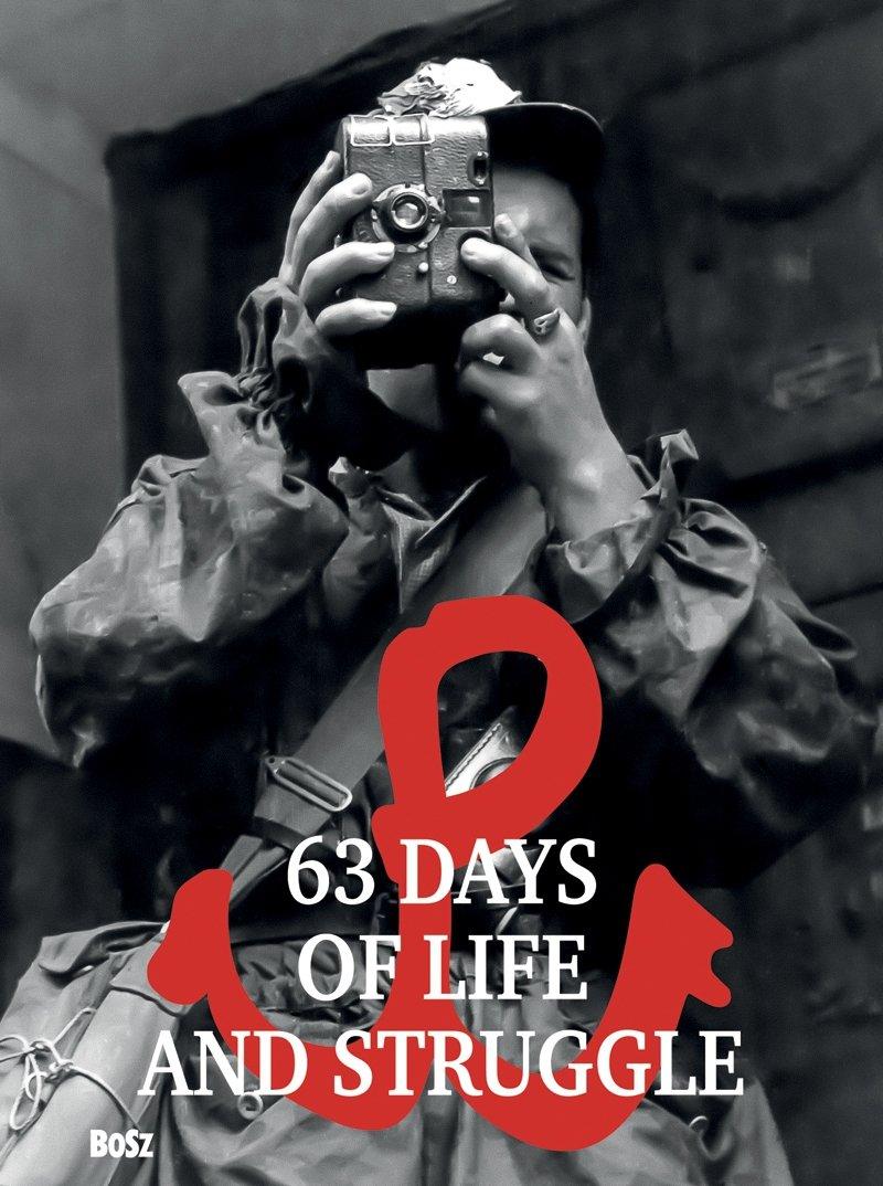 63 days of life and struggle