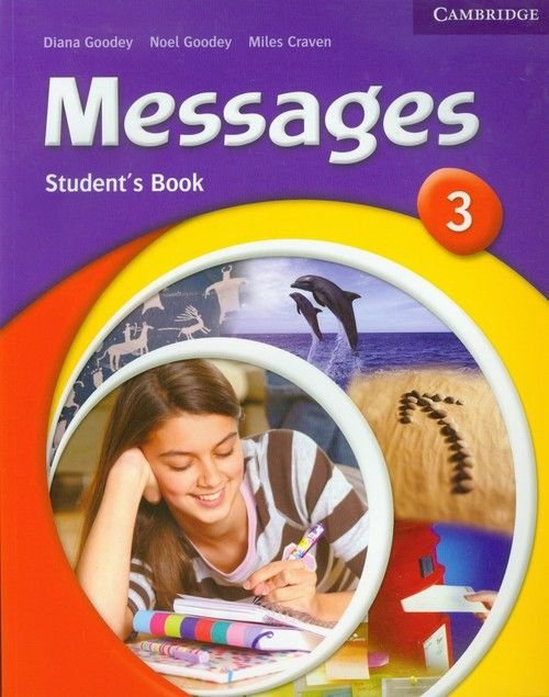 Messages 3 Student's Book Diana Goodey Noel Goodey Miles Craven
