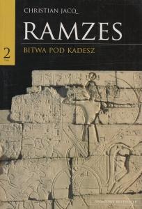 Ramzes Bitwa pod Kadesz Tom 2 Christian Jacq