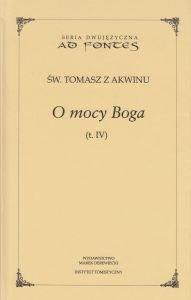 O mocy Boga Tom IV Seria dwujęzyczna św Tomasz z Akwinu