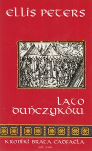 Lato Duńczyków Kroniki brata Cadfaela Vol XVIII Ellis Peters