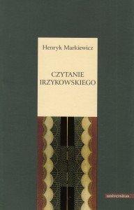 Czytanie Irzykowskiego Henryk Markiewicz