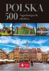 Polska 500 najpiękniejszych zabytków