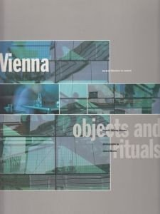 Vienna objects and rituals Ingerid Helsing Almaas
