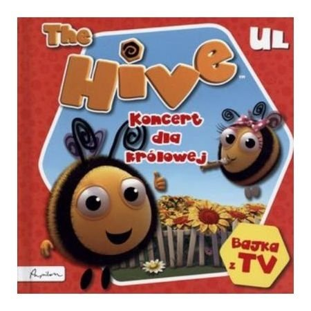 The Hive. Ul. Koncert dla królowej