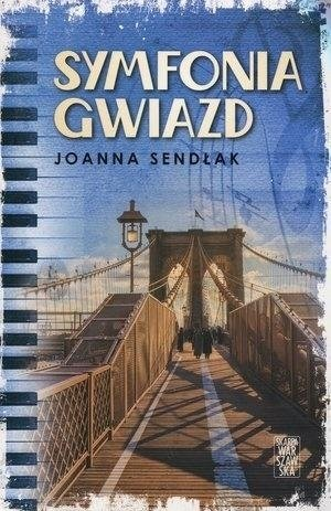 Symfonia gwiazd Joanna Sendłak