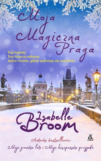 Moja magiczna Praga Isabelle Broom