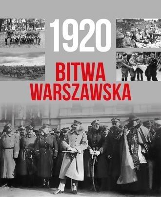 1920 Bitwa Warszawska Tymoteusz Pawłowski