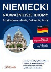 Niemiecki Najważniejsze idiomy Przykładowe zdania ćwiczenia testy