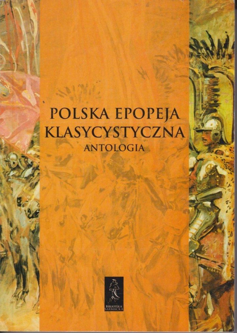 Polska epopeja klasycystyczna Antologia