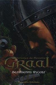 Graal Bezimienny Rycerz Christian de Montella