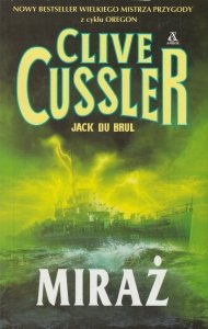 Miraż Clive Cussler Jack Du Brul