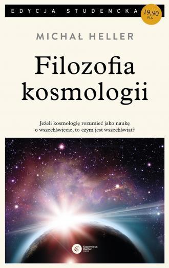 Filozofia kosmologii. Wprowadzenie  Michał Heller