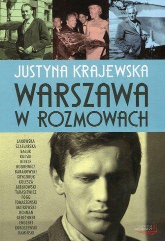 Warszawa w rozmowach Justyna Krajewska