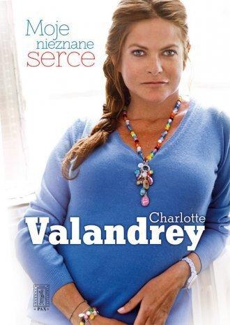 Moje nieznane serce Charlotte Valandrey