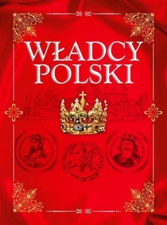 Władcy Polski Jolanta Bąk