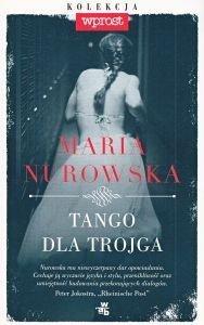 Tango dla trojga Maria Nurowska