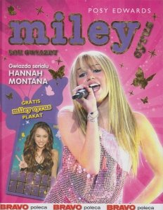 Miley Cyrus Rok Gwiazdy Posy Edwards