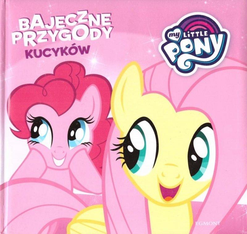 Bajeczne przygody kucyków My Little Pony